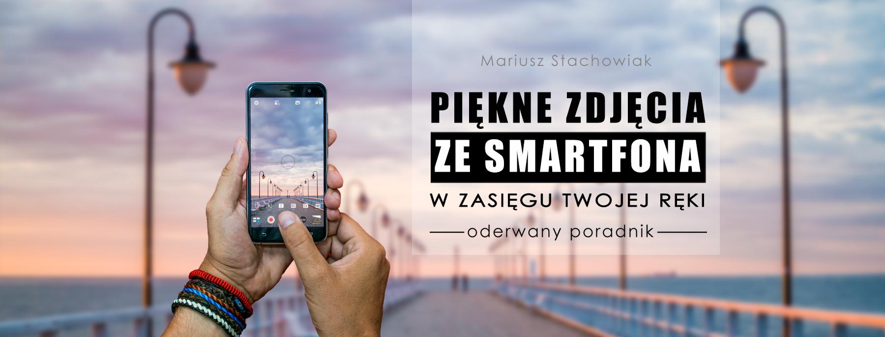 warsztaty fotografii mobilnej jak fotografować smartfonem